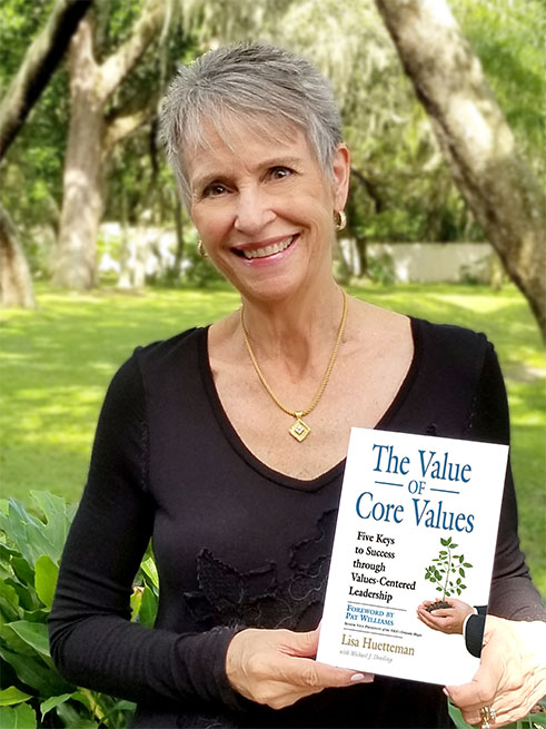 Lisa Huetteman The Value of Core Values ghostwriting client Michael J Dowling